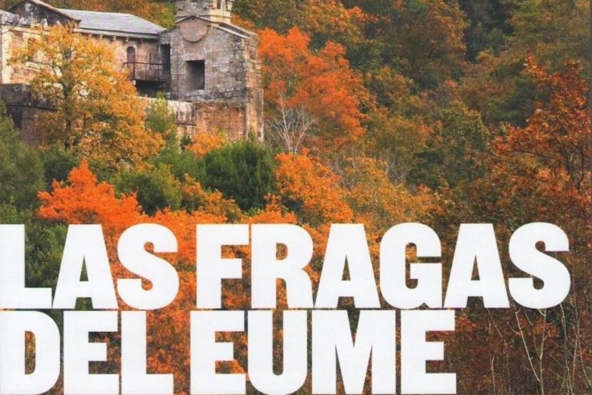 As fragas do Eume: historia e cultura