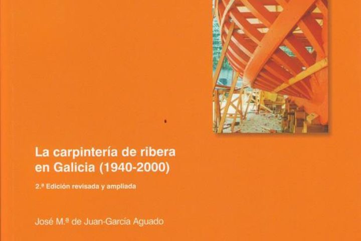 Shipwright's carpentry in Galicia
